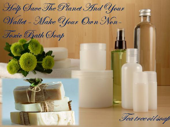 Make Your Own Tea Tree Oil  Bath Soap
